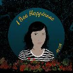 Joy Cyr  - I See Happiness